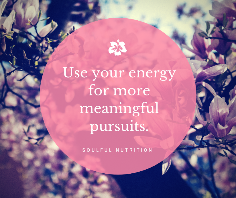 Use your energy for more meaningful pursuits..png